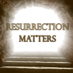 Monday – A New Idea – Resurrection