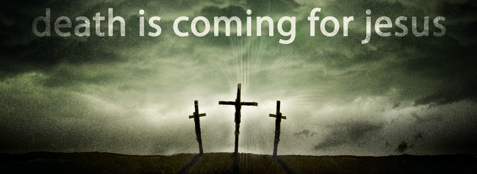 death-coming-for-jesus-960-