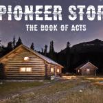 New Series: Pioneer Story