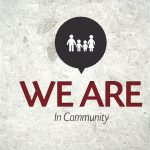We Are…Community – Monday