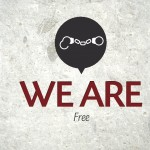 We Are…Free – Monday