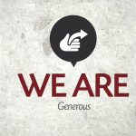 We Are…Generous – Monday