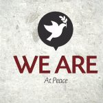 We Are…At Peace – Monday