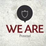 We Are…Protected – Monday